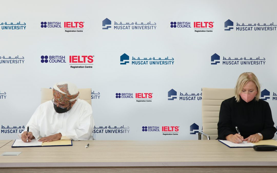 Muscat University signs partnership agreement with the British Council to become an IELTS test registration centre